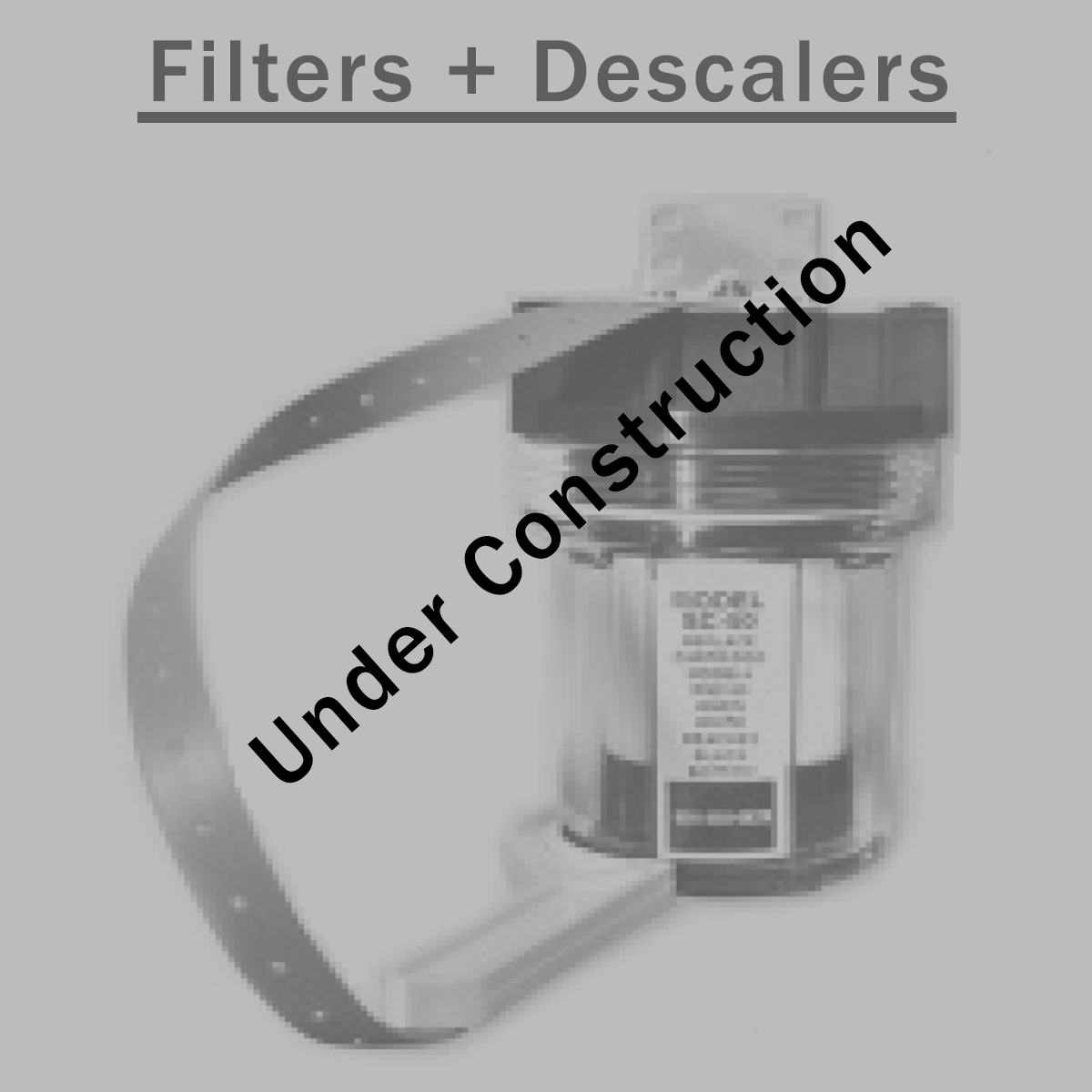 Filters and Descalers